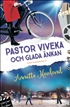 Pastor Viveka och Glada änkan, Haaland, Annette