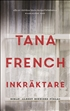 Inkräktare, French, Tana