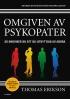 Omgiven av psykopater