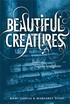 Beautiful Creatures – Svåra val, magiska hemligheter