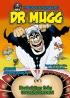Dr Mugg - Brakskiten från underjorden