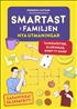 Smartast i familjen – nya utmaningar