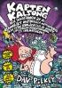 Kapten Kalsong och invasionen av de osannolikt ondskefulla mattanterna från yttre rymden