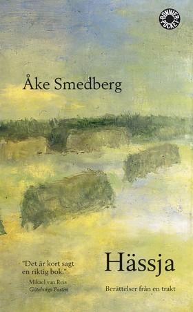 Hässja  : Berättelser från en trakt av Åke Smedberg