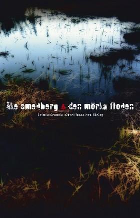 Den mörka floden av Åke Smedberg