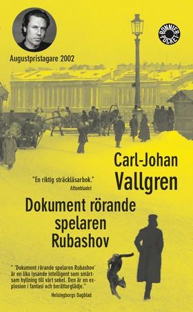 Dokument rörande spelaren Rubashov av Carl-Johan Vallgren