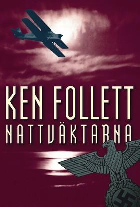 Nattväktarna av Ken Follett