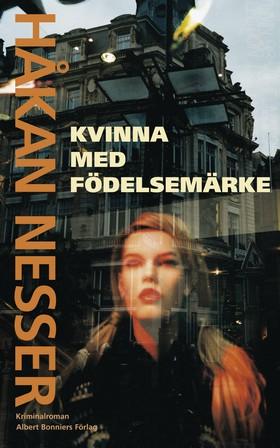Kvinna med födelsemärke av Håkan Nesser