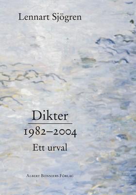 Dikter 1982-2004