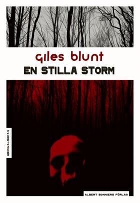 En stilla storm av Giles Blunt