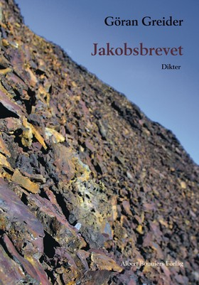 Jakobsbrevet : dikter av Göran Greider