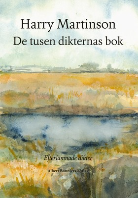 De tusen dikternas bok : efterlämnade dikter av Harry Martinson