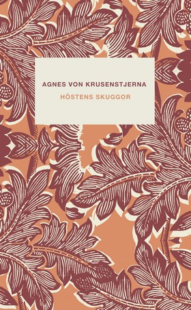 Höstens skuggor av Agnes von Krusenstjerna