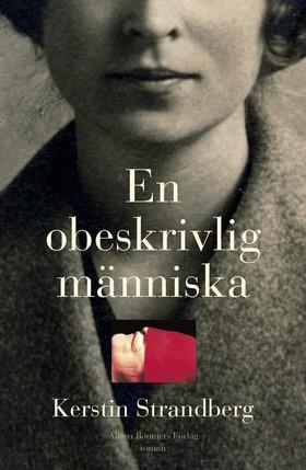 En obeskrivlig människa av Kerstin Strandberg