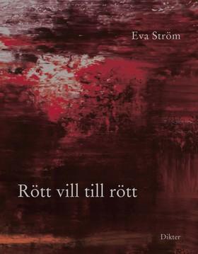 Rött vill till rött av Eva Ström