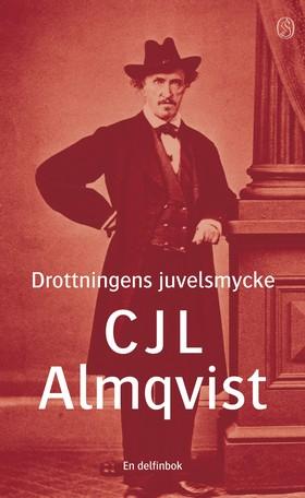 Drottningens juvelsmycke av Carl Jonas Love Almqvist