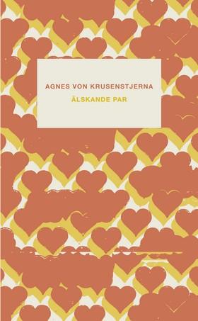 Älskande par av Agnes von Krusenstjerna