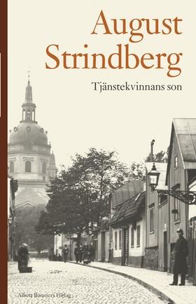Tjänstekvinnans son av August Strindberg