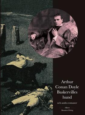 Baskervilles hund och andra romaner av Arthur Conan Doyle