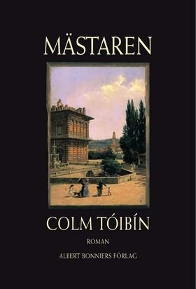 Mästaren av Colm Tóibín