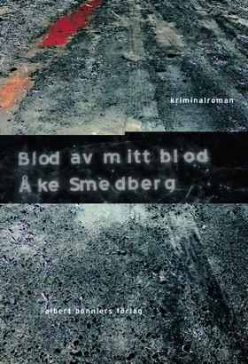 Blod av mitt blod av Åke Smedberg