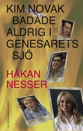 Kim Novak badade aldrig i Genesarets sjö av Håkan Nesser