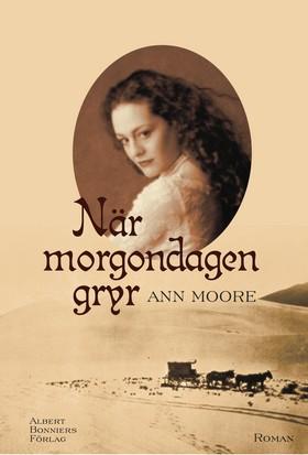 När morgondagen gryr av Ann Moore