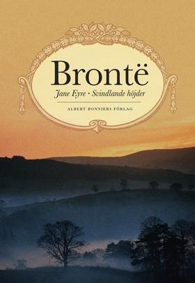 Jane Eyre ; Svindlande höjder av Charlotte Brontë
