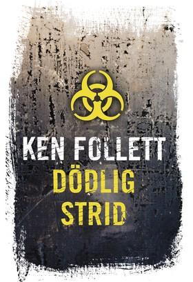 Dödlig strid av Ken Follett