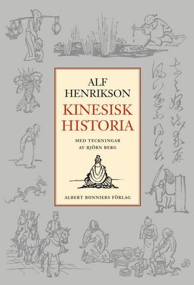 Kinesisk historia av Alf Henrikson
