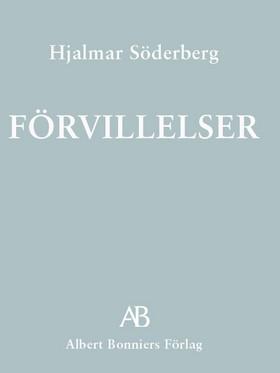 E-bok Förvillelser av Hjalmar Söderberg