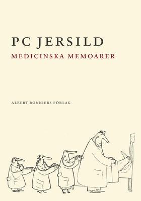 Medicinska memoarer av P. C. Jersild