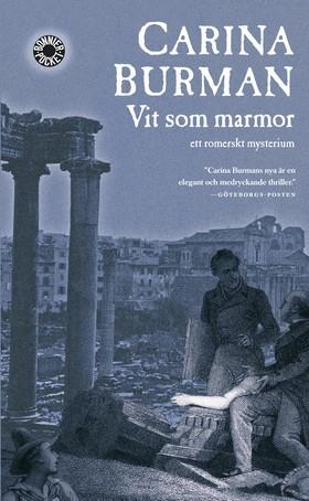 Vit som marmor : ett romerskt mysterium av Carina Burman
