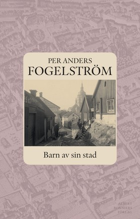 Barn av sin stad av Per Anders Fogelström