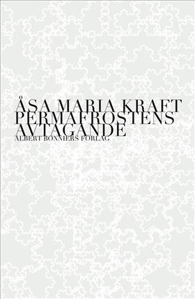 Permafrostens avtagande av Åsa Maria Kraft