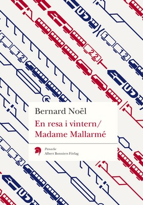 En resa i vintern / Madame Mallarmé