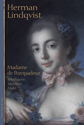 Madame de Pompadour av Herman Lindqvist