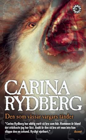 Den som vässar vargars tänder av Carina Rydberg
