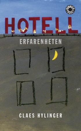 Hotell Erfarenheten av Claes Hylinger