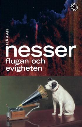 Flugan och evigheten/Koreografen av Håkan Nesser