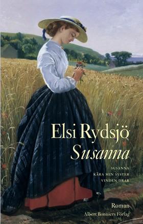 Susanna ; Kära min syster ; Vinden drar av Elsi Rydsjö