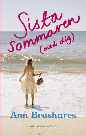 Sista sommaren (med dig) av Ann Brashares