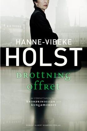 Drottningoffret av Hanne-Vibeke Holst