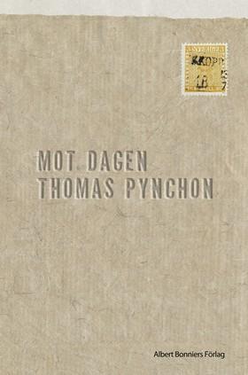 Mot dagen av Thomas Pynchon