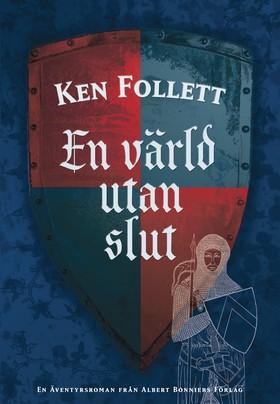 En värld utan slut av Ken Follett