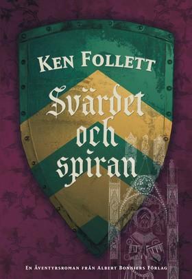 Svärdet och spiran av Ken Follett