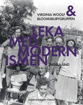 Leka med modernismen