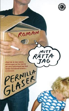 Mitt rätta jag av Pernilla Glaser