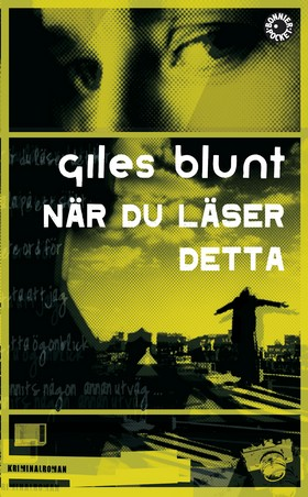 När du läser detta av Giles Blunt