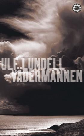 Vädermannen av Ulf Lundell